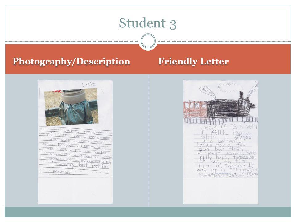 Photography/Description Friendly Letter Student 3