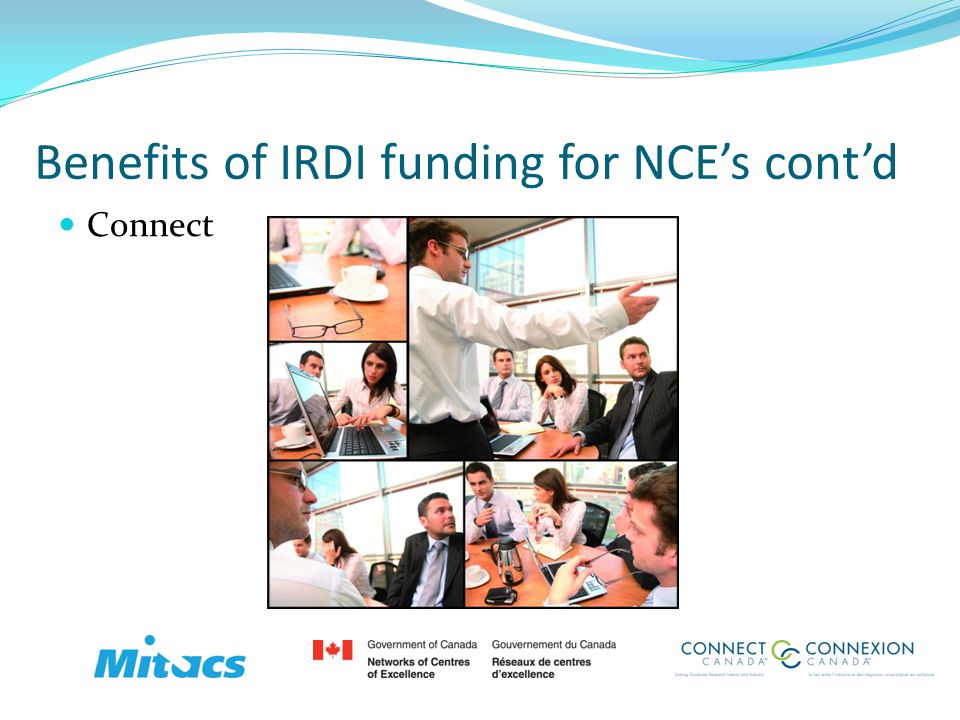 Connect Benefits of IRDI funding for NCEs contd