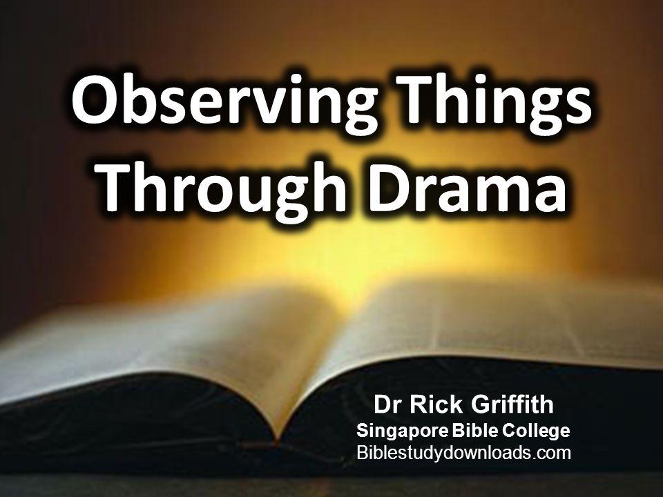 Dr Rick Griffith Singapore Bible College Biblestudydownloads.com