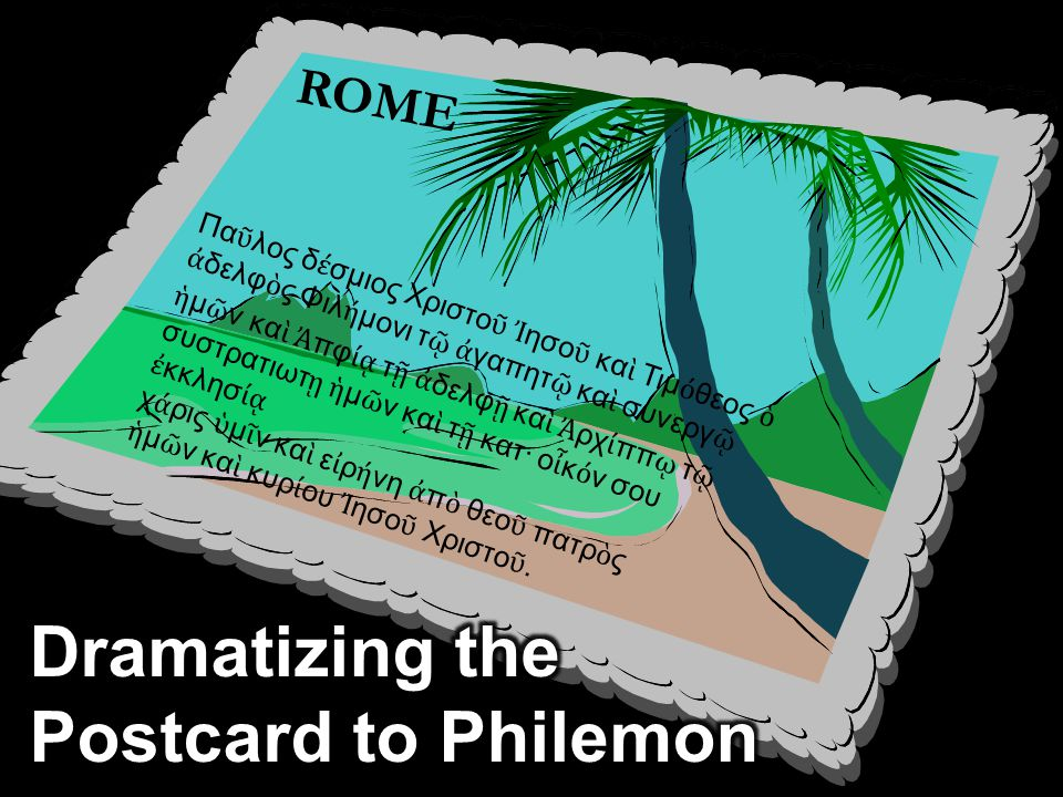 . Occasion. Paul led a fugitive slave of Philemon named Onesimus to Christ 246