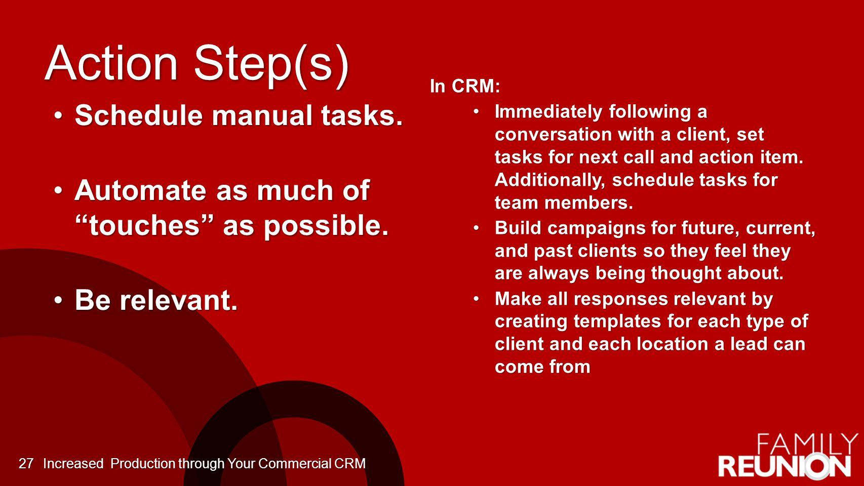 Action Step(s) Schedule manual tasks.Schedule manual tasks.