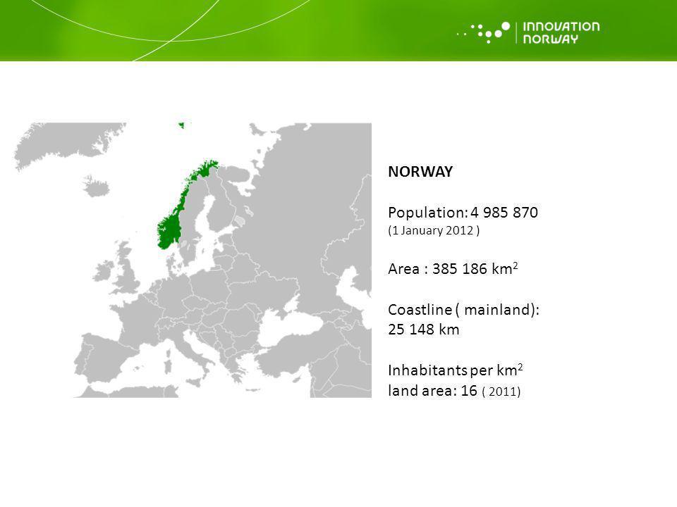 NORWAY Population: 4 985 870 (1 January 2012 ) Area : 385 186 km 2 Coastline ( mainland): 25 148 km Inhabitants per km 2 land area: 16 ( 2011)