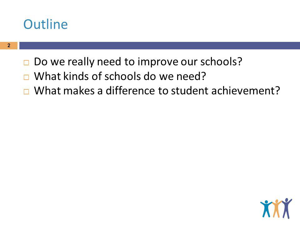 So we have to improve the teachers we have 33 The love the one youre with strategy But what should we improve.