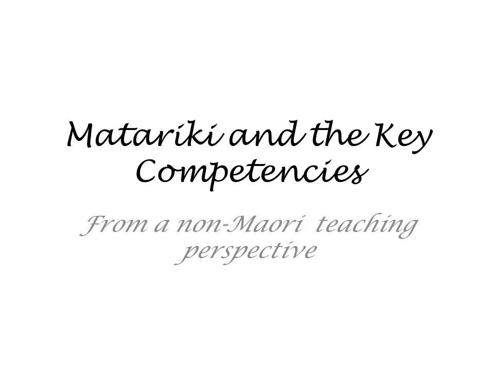 Matariki and the Key Competencies From a non-Maori teaching perspective