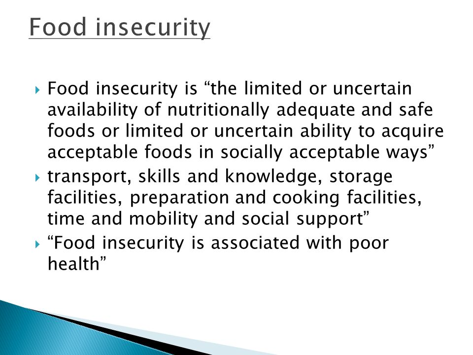 Food insecurity is the limited or uncertain availability of nutritionally adequate and safe foods or limited or uncertain ability to acquire acceptabl