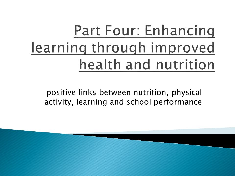 positive links between nutrition, physical activity, learning and school performance