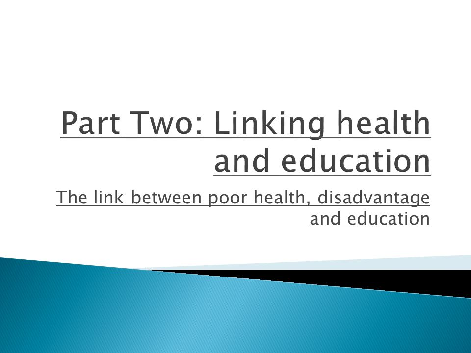 The link between poor health, disadvantage and education