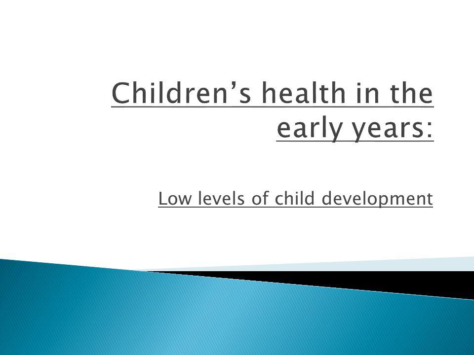 Low levels of child development