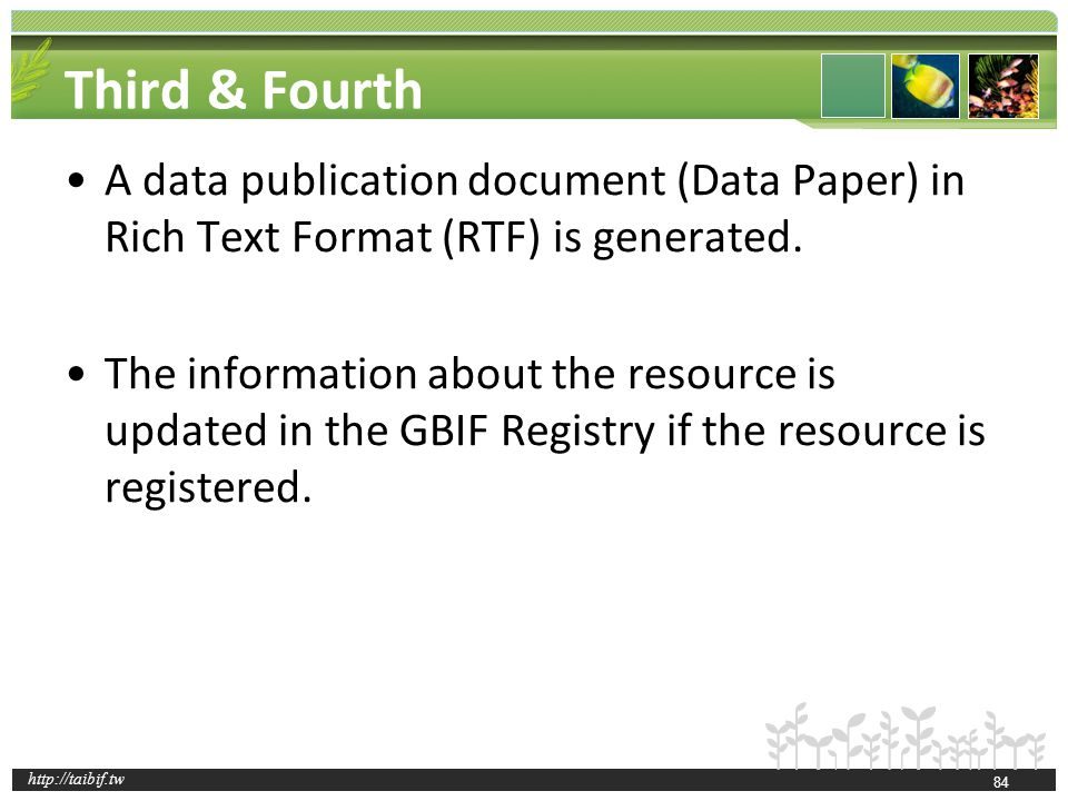 http://taibif.tw Third & Fourth A data publication document (Data Paper) in Rich Text Format (RTF) is generated.