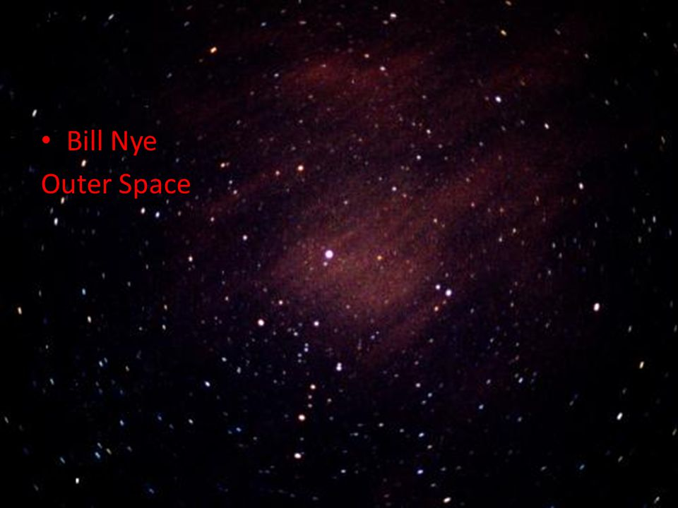 Bill Nye Outer Space