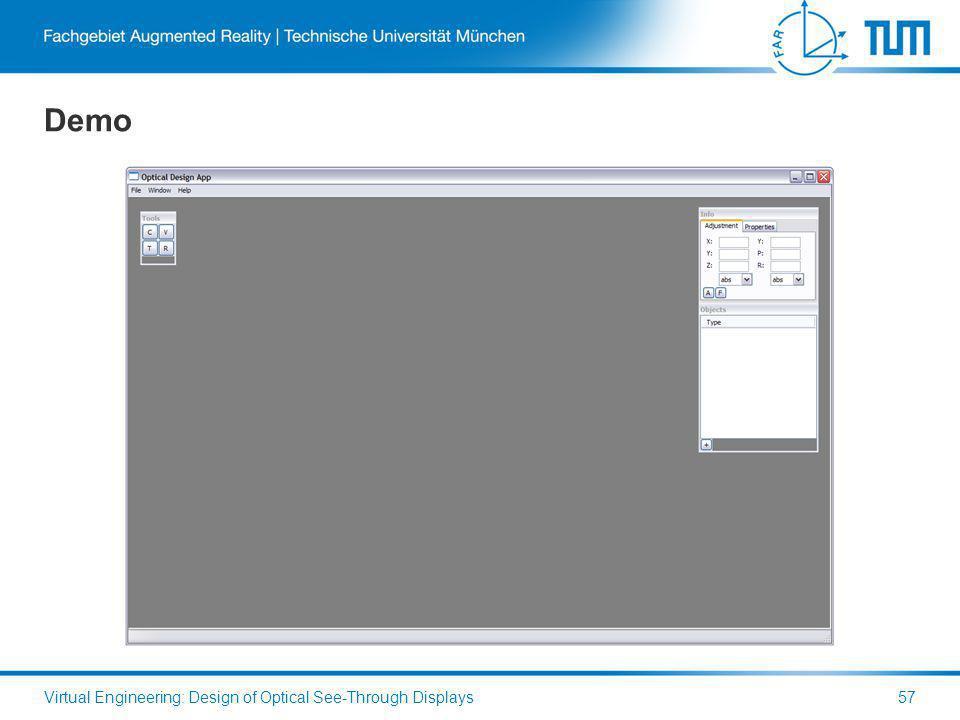 Demo Virtual Engineering: Design of Optical See-Through Displays57