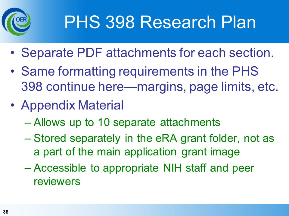 38 PHS 398 Research Plan Separate PDF attachments for each section.