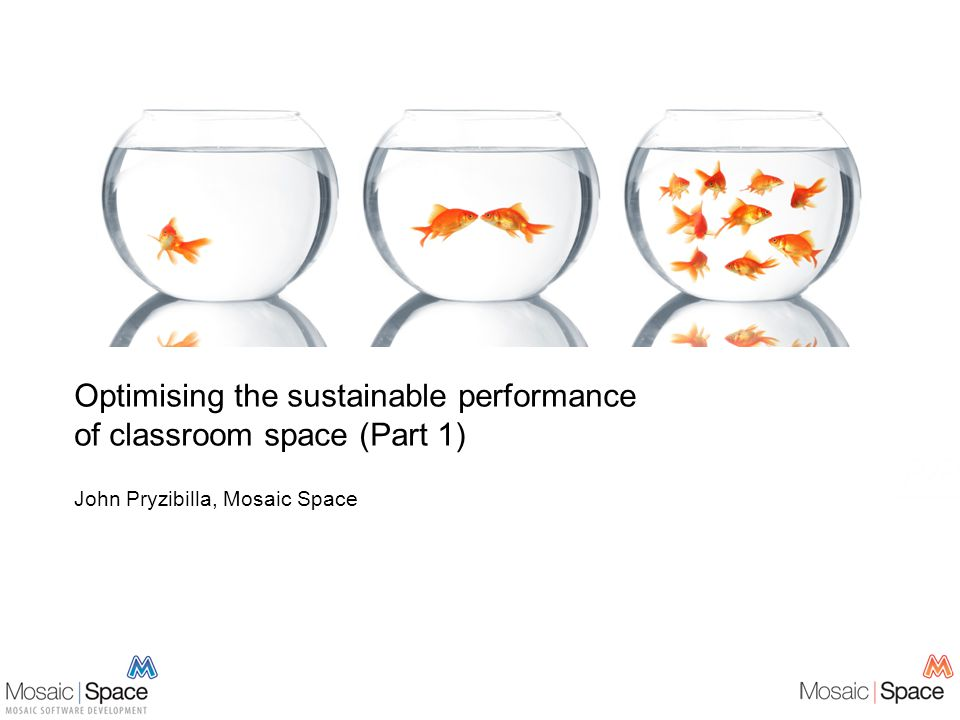 John Pryzibilla, Mosaic Space Optimising the sustainable performance of classroom space (Part 1)
