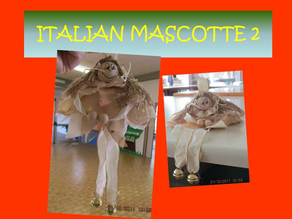 ITALIAN MASCOTTE 2