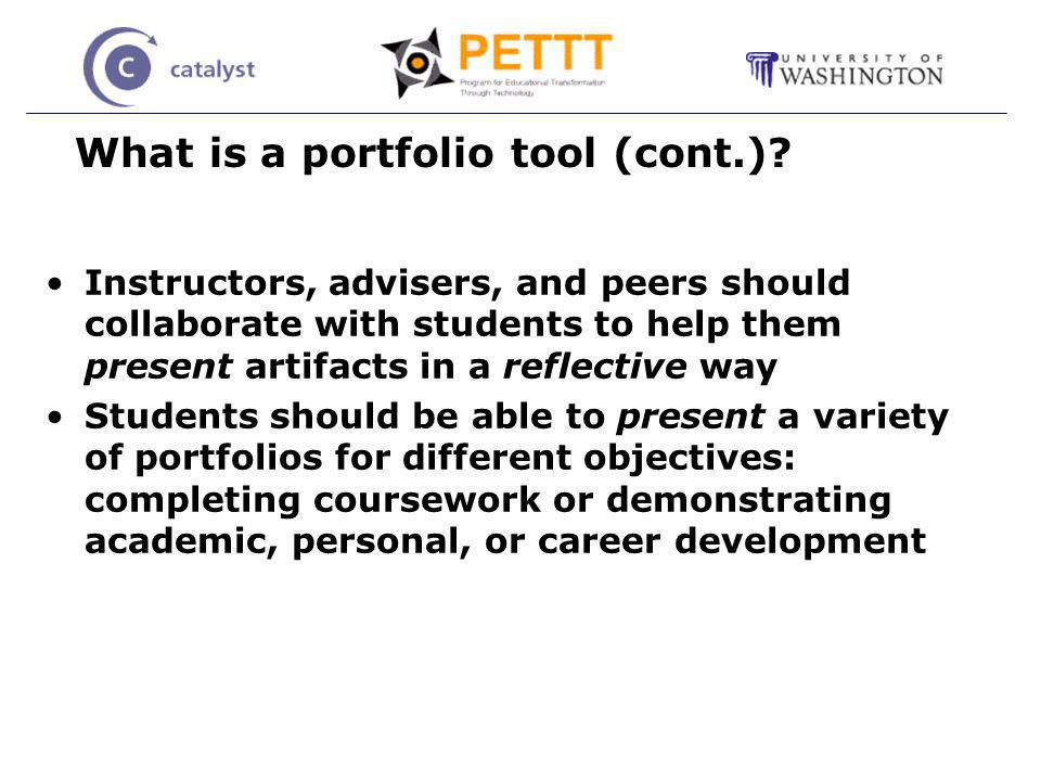 What is a portfolio tool (cont.).