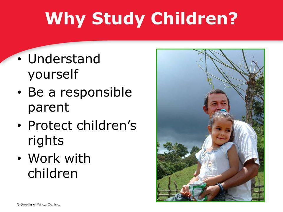 © Goodheart-Willcox Co., Inc.child development.
