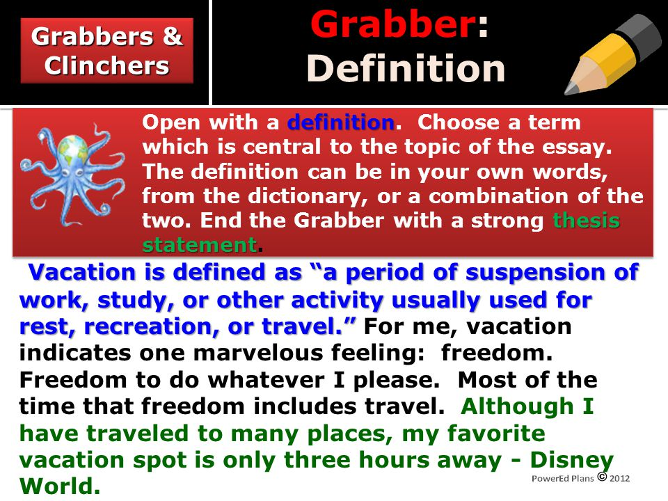 Grabber: Definition definition thesis statement Open with a definition.