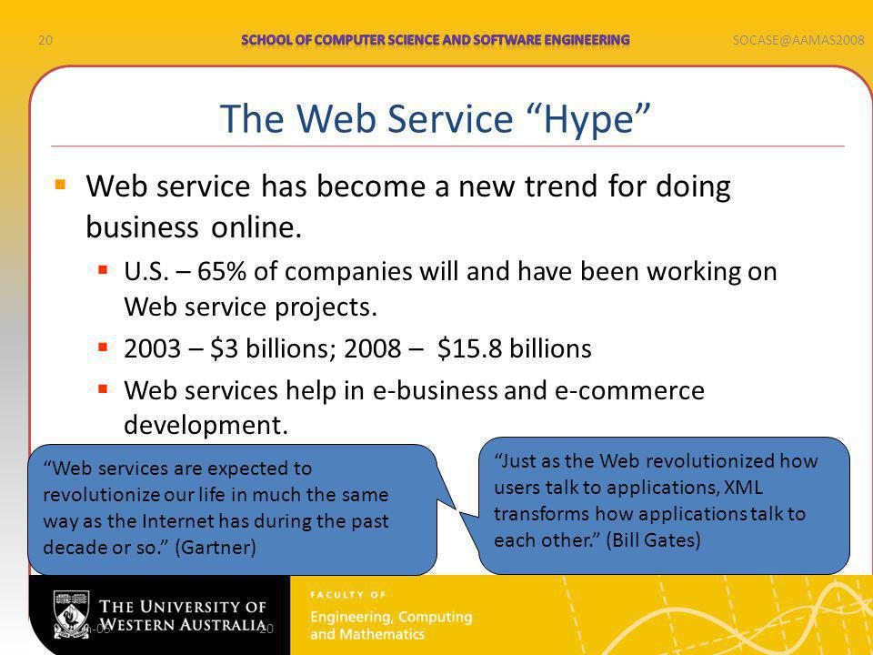 20SOCASE@AAMAS2008 22-Jun-0520 Web service has become a new trend for doing business online.