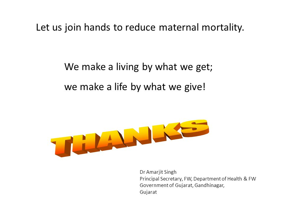 Let us join hands to reduce maternal mortality.