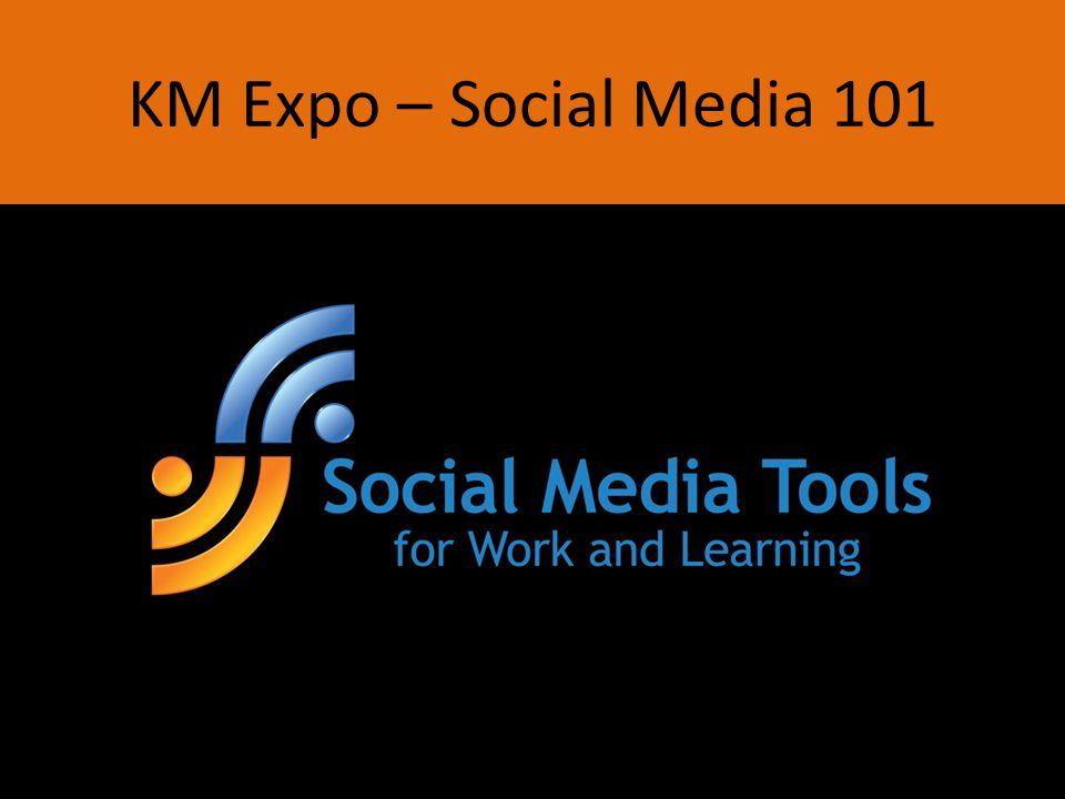 KM Expo – Social Media 101