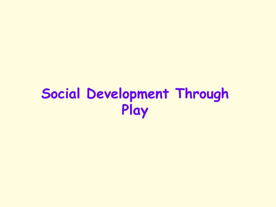 Social Development Through Play