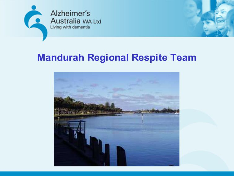 Mandurah Regional Respite Team