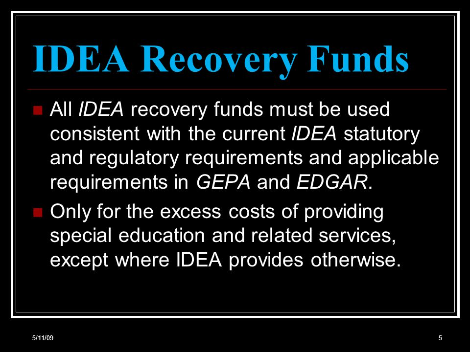5/11/0926 Maintenance of Effort (MOE) and the IDEA Recovery Funds.