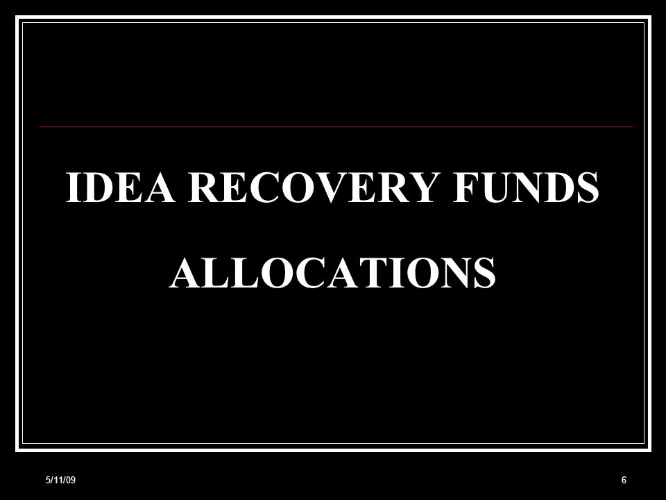 5/11/0937 Equitable Services Set-Aside and the IDEA Recovery Funds