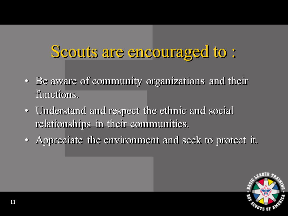 10 Scouts are encouraged to Learn about and take pride in their national heritage.