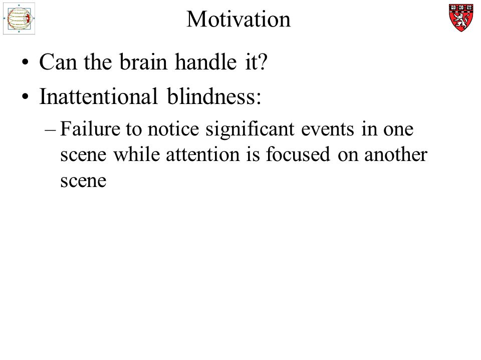 Motivation Can the brain handle it.