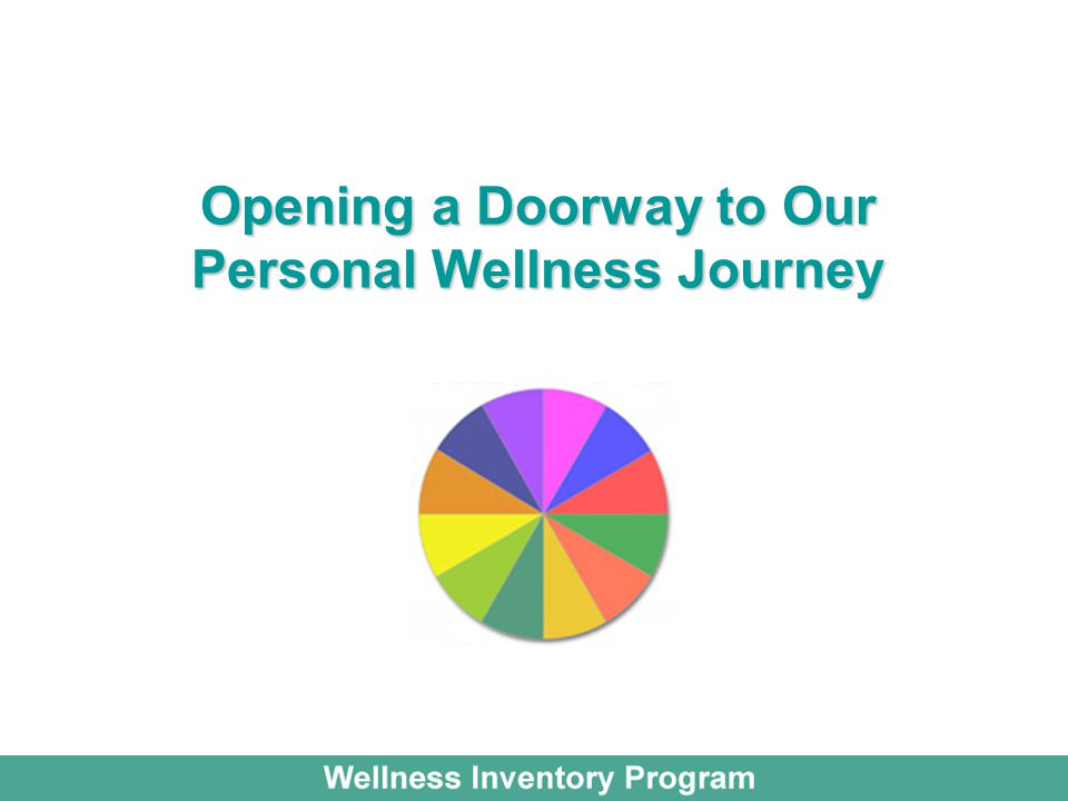 Opening a Doorway to Our Personal Wellness Journey