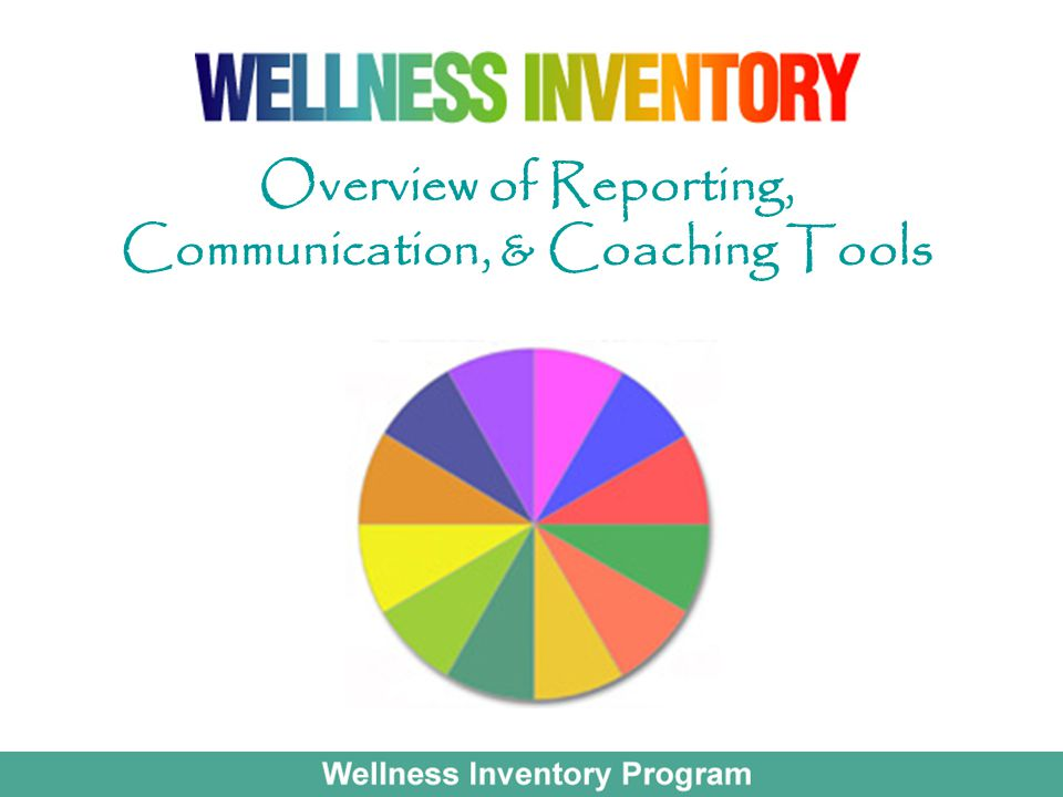 Overview of Reporting, Communication, & Coaching Tools