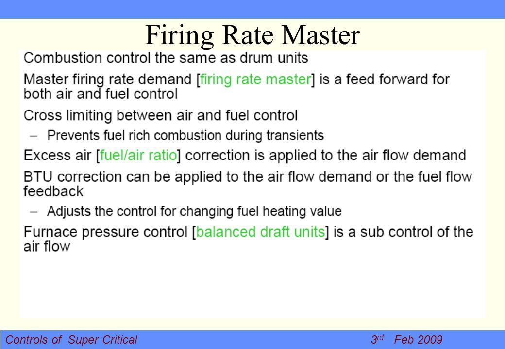 Controls of Super Critical 3 rd Feb 2009 Firing Rate Master