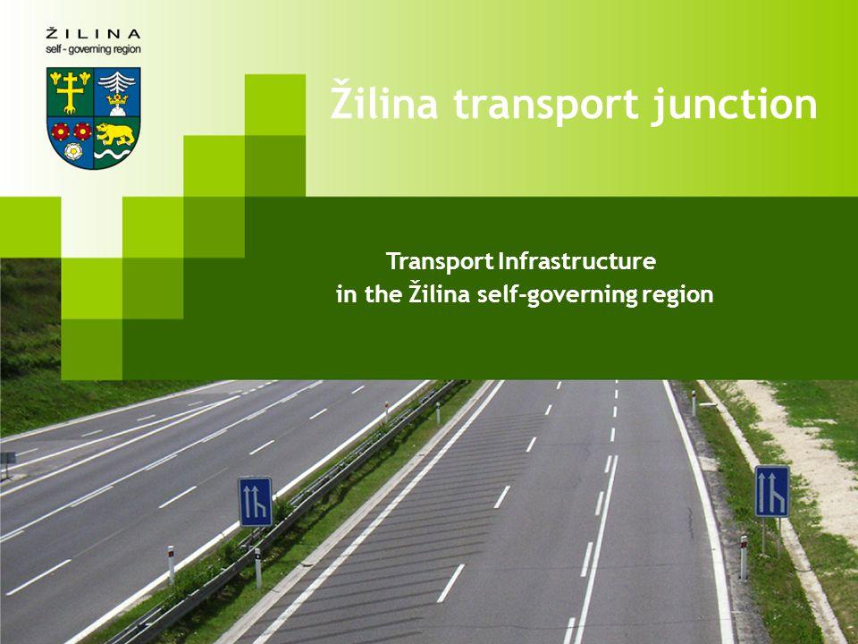 Transport Infrastructure in the Žilina self-governing region Žilina transport junction