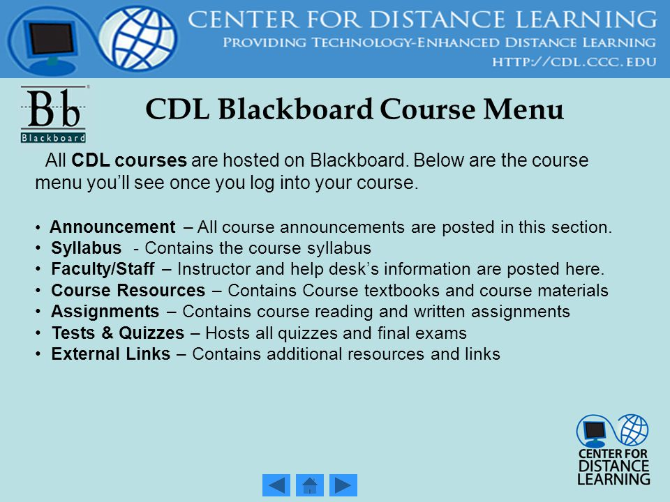 CDL Blackboard Course Menu All CDL courses are hosted on Blackboard.