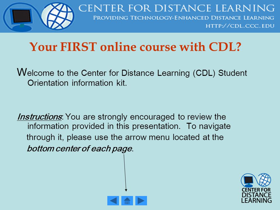 Your FIRST online course with CDL.