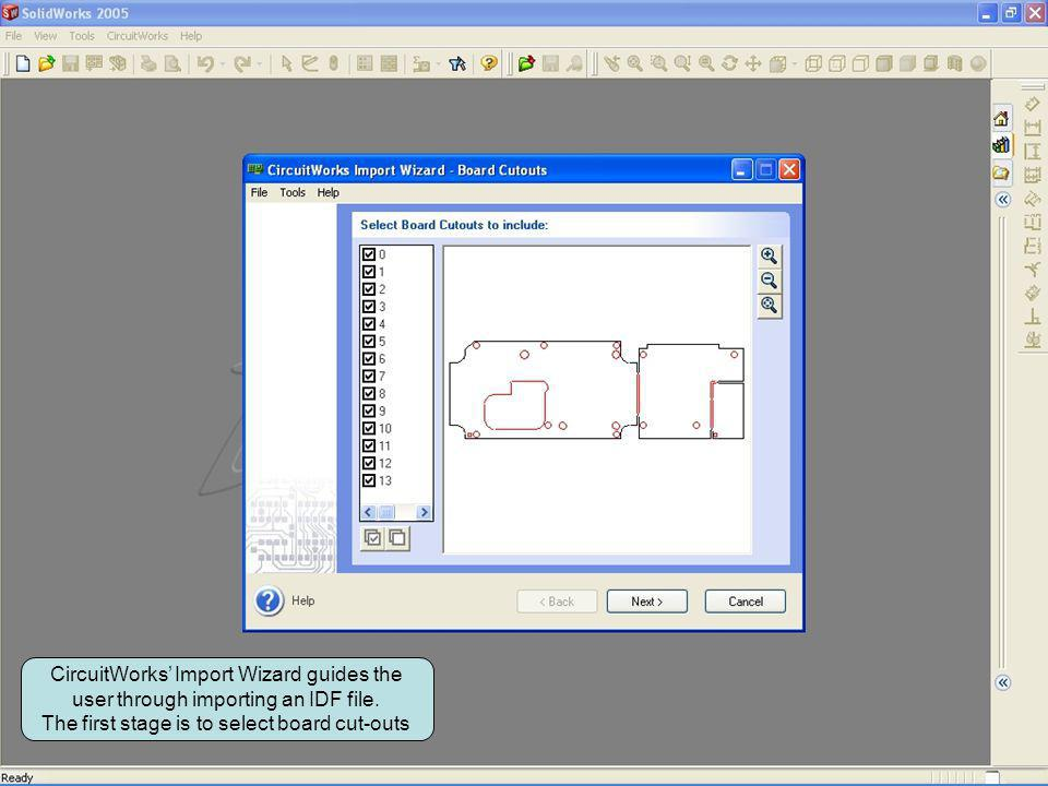 CircuitWorks Import Wizard guides the user through importing an IDF file. The first stage is to select board cut-outs