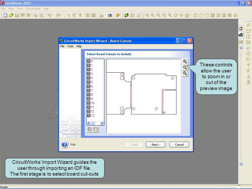 CircuitWorks Import Wizard guides the user through importing an IDF file. The first stage is to select board cut-outs These controls allow the user to