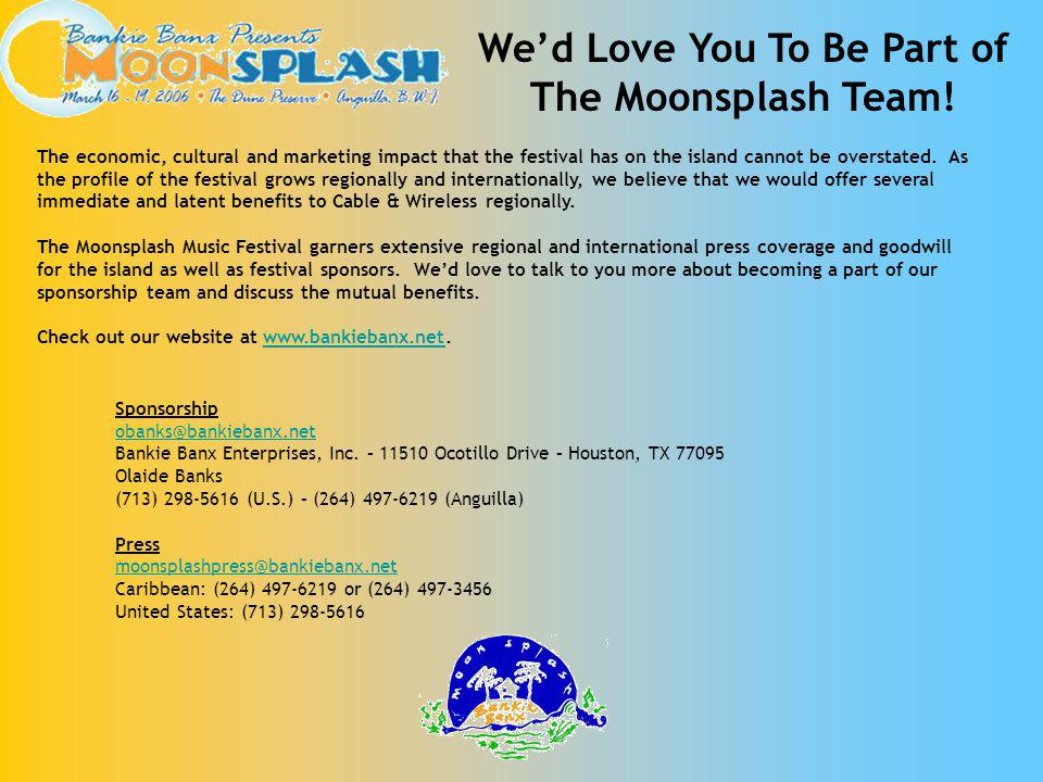Wed Love You To Be Part of The Moonsplash Team.