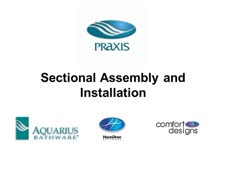 Sectional Assembly & Installation 16.Insure the shower wall is plumb and square.