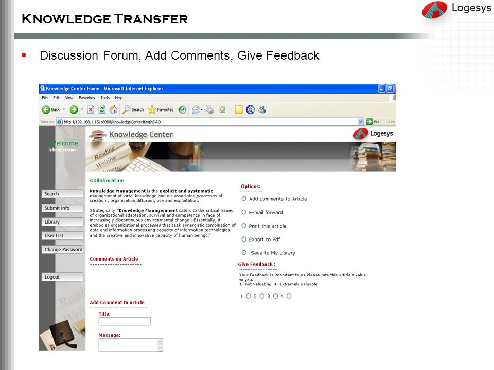 Knowledge Transfer Discussion Forum, Add Comments, Give Feedback