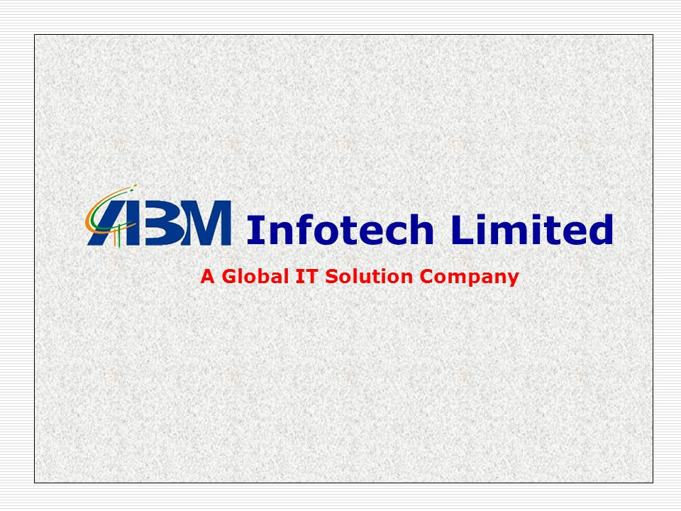 Infotech Limited A Global IT Solution Company