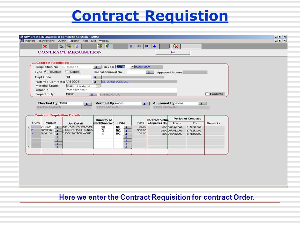 Contract Requistion Here we enter the Contract Requisition for contract Order.