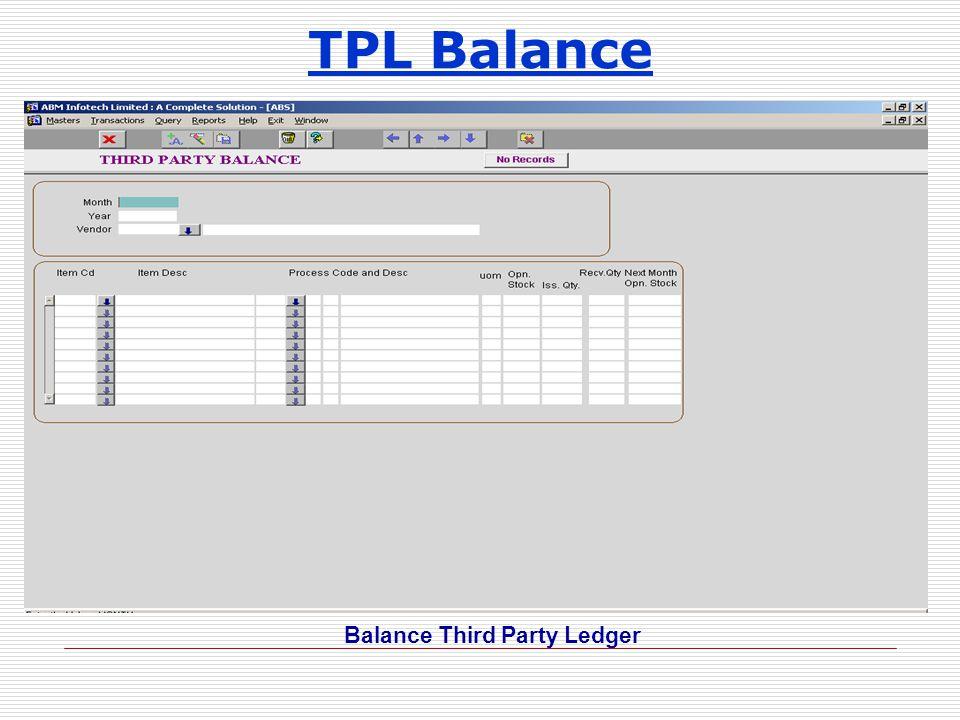 TPL Balance Balance Third Party Ledger