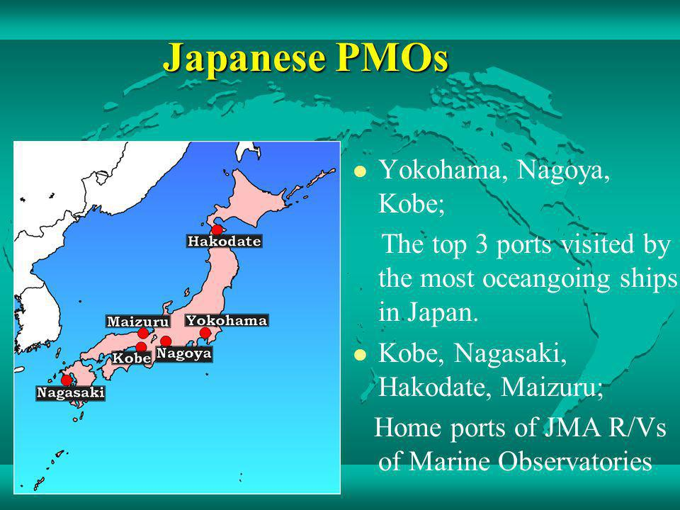 PMO Service Recruiting and assisting VOSs in coordination between HQ of JMA and PMOs HQ - National contact - Cooperation with shipping companies - Communication with ships through internet, facsimile, magazine, etc.