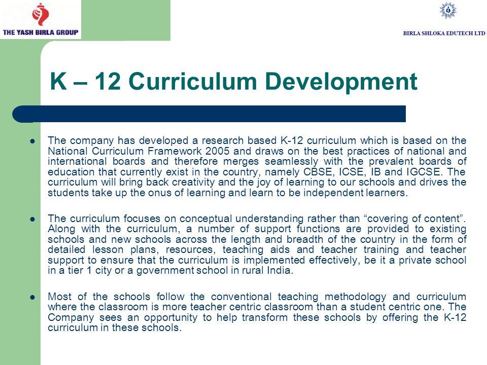 Shloka Schools: The Company seeks to extend its foray in education through Shloka preschools and K-12 schools.