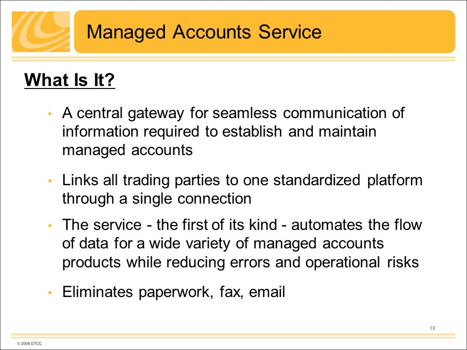 18 Managed Accounts Service What Is It.