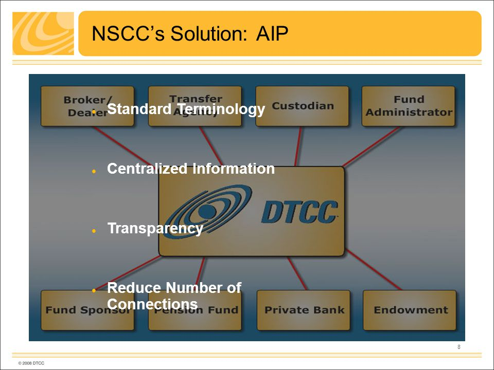 8 NSCCs Solution: AIP Standard Terminology Centralized Information Transparency Reduce Number of Connections