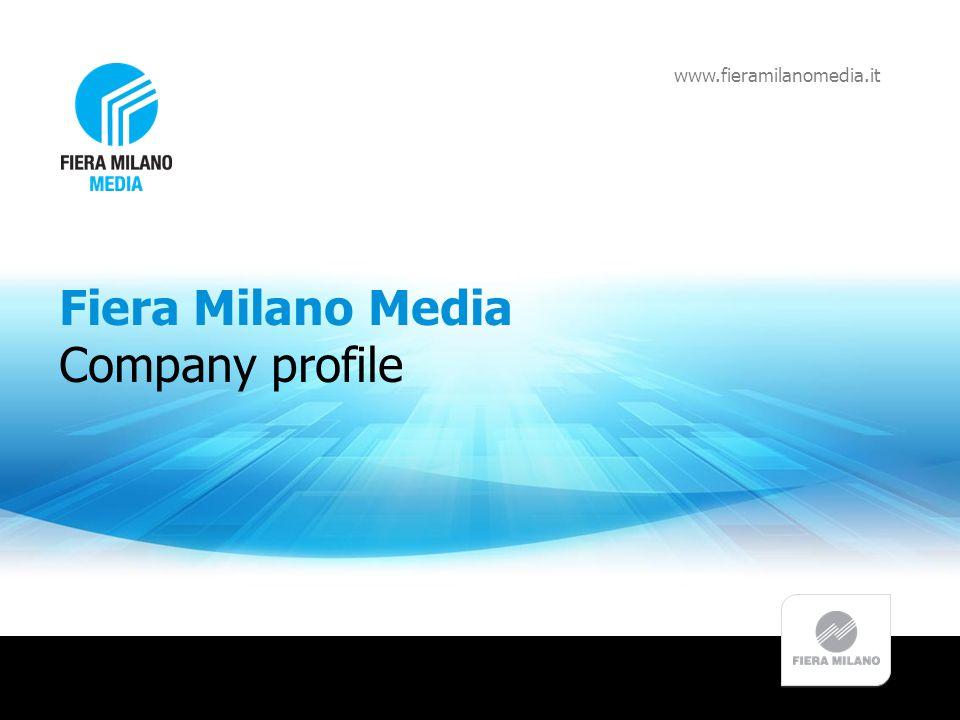Fiera Milano Media Company profile www.fieramilanomedia.it