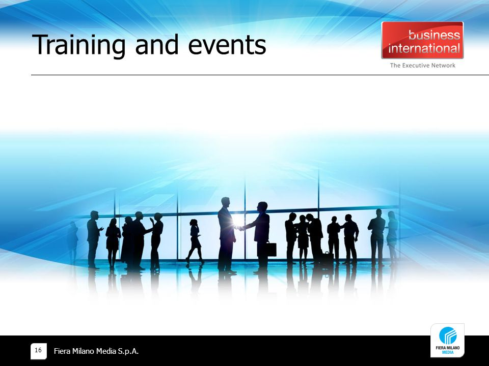 Training and events Fiera Milano Media S.p.A. 16